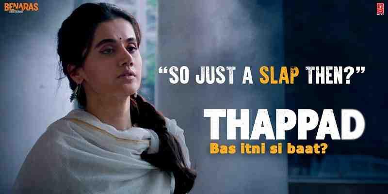 Movie Review - 'Thappad' a slap that kicks self-esteem