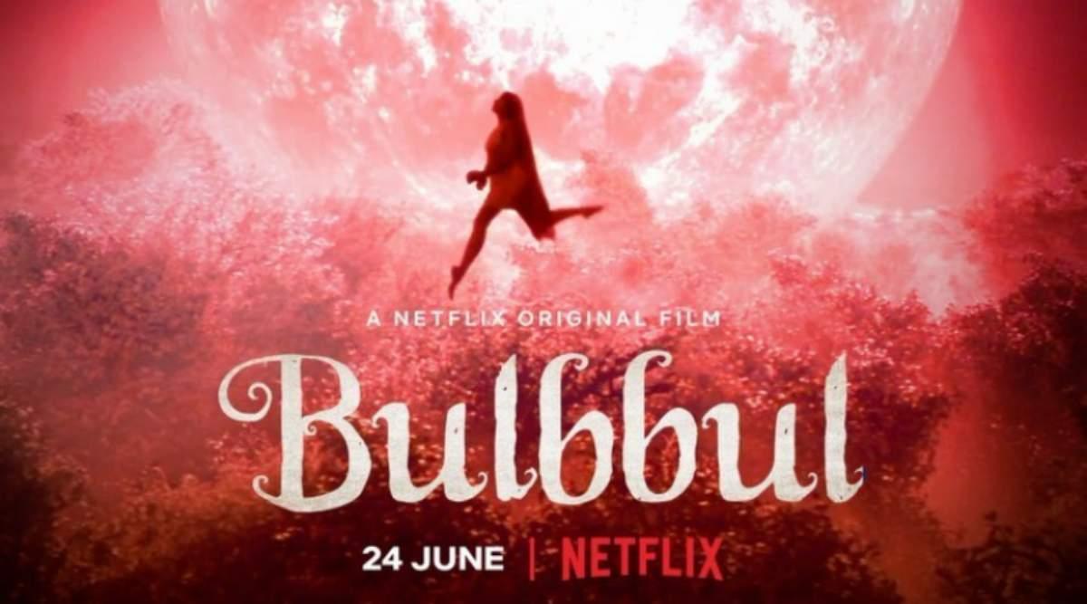 Anushka Sharmas first Netflix film Bulbbul movie review